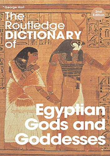 9780415344951: The Routledge Dictionary of Egyptian Gods and Goddesses (Routledge Dictionaries)