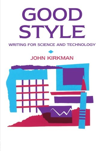 9780415345026: Good Style: Writing for Science and Technology (Routledge Study Guides)