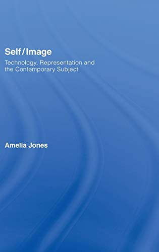 9780415345217: Self/Image: Technology, Representation, and the Contemporary Subject