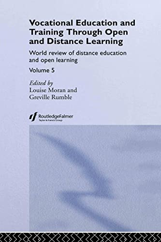 9780415345231: Vocational Education and Training through Open and Distance Learning: World review of distance education and open learning Volume 5 (World Review of Distance Education and Opening Learning) (Vol 5)