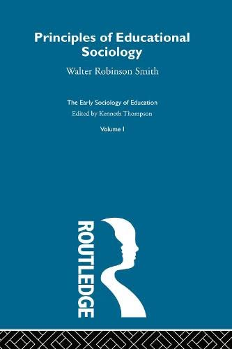 9780415345286: Early Sociology Education Vol1: Principles of Educational Sociology