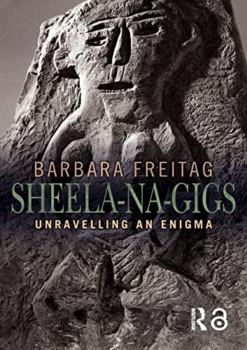 9780415345538: Sheela-na-gigs: Unravelling an Enigma