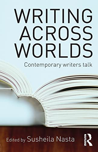 9780415345675: Writing Across Worlds: Contemporary Writers Talk