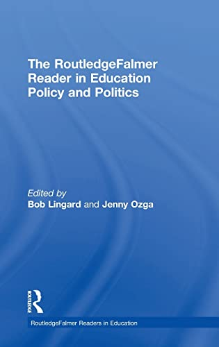 9780415345736: The RoutledgeFalmer Reader in Education Policy and Politics (RoutledgeFalmer Readers in Education)