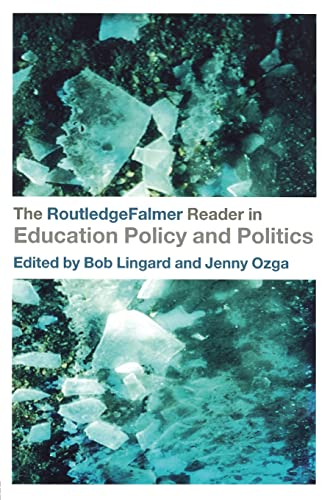 9780415345743: The RoutledgeFalmer Reader in Education Policy and Politics (RoutledgeFalmer Readers in Education)
