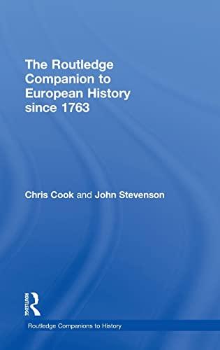 9780415345828: The Routledge Companion to Modern European History since 1763 (Routledge Companions to History)