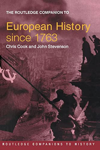 9780415345835: The Routledge Companion to Modern European History since 1763 (Routledge Companions to History)