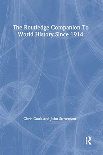 9780415345842: The Routledge Companion to World History since 1914 (Routledge Companions to History)