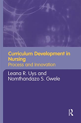 9780415346306: Curriculum Development in Nursing: Process and Innovation
