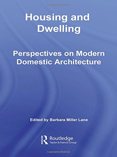 9780415346559: Housing and Dwelling: Perspectives on Modern Domestic Architecture