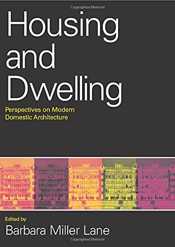 9780415346566: Housing and Dwelling: Perspectives on Modern Domestic Architecture
