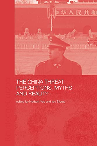 9780415347105: China Threat: Perceptions Myths: Perceptions, Myths and Reality