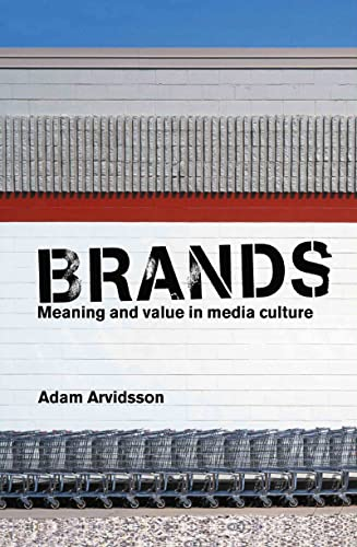 9780415347150: Brands: Meaning and Value in Media Culture