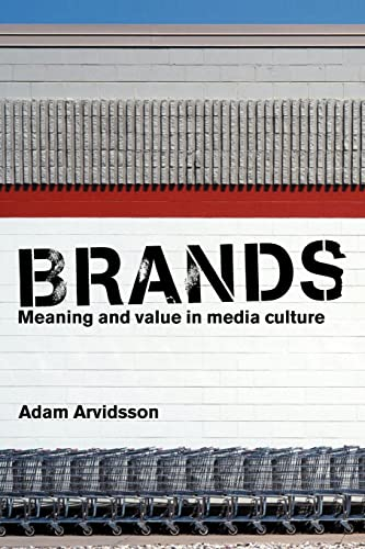 9780415347167: Brands: Meaning and Value in Media Culture