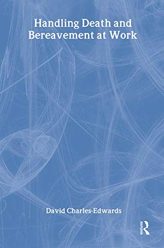 9780415347259: Handling Death and Bereavement at Work