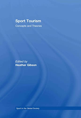 9780415348096: Sport Tourism (Sport in the Global Society)
