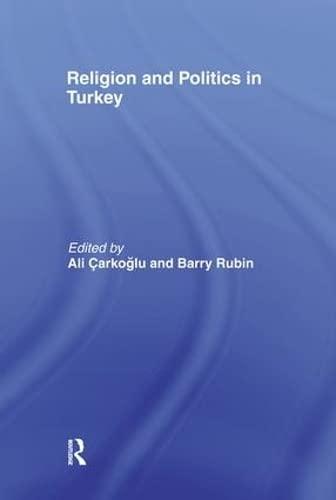 9780415348317: Religion and Politics in Turkey