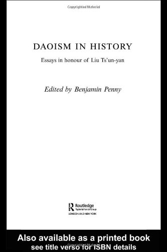 9780415348522: Daoism in History: Essays in Honour of Liu Ts'un-yan (Routledge Studies in Taoism)