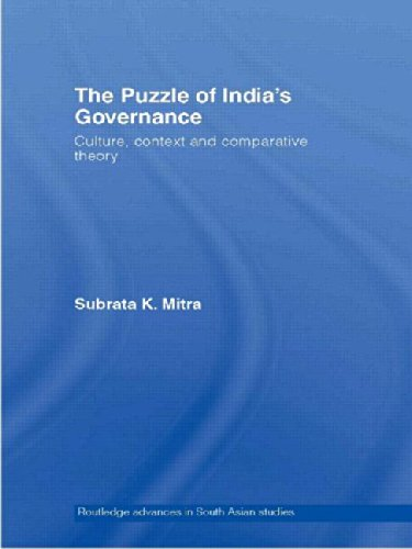 9780415348614: The Puzzle of India's Governance: Culture, Context and Comparative Theory (Routledge Advances in South Asian Studies)