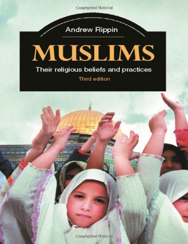 9780415348829: Muslims: Their Religious Beliefs and Practices (Library of Religious Beliefs and Practices)
