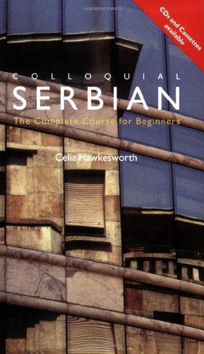 9780415348928: Colloquial Serbian: The Complete Course for Beginners (Colloquial Series)