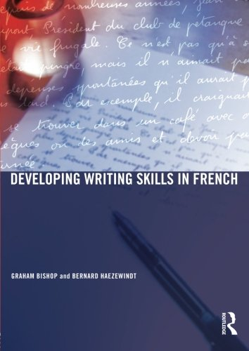 9780415348973: Developing Writing Skills in French
