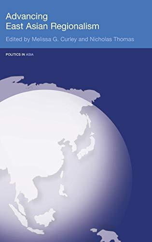 9780415349093: Advancing East Asian Regionalism (Politics in Asia)