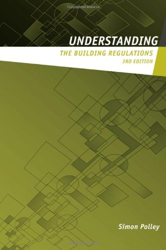 9780415349178: Understanding the Building Regulations (Understanding Construction)