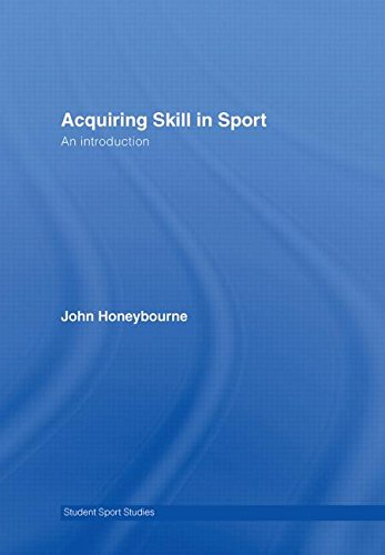 9780415349352: Acquiring Skill in Sport: An Introduction (Student Sport Studies)