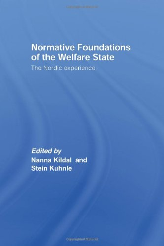 9780415349437: Normative Foundations of the Welfare State: The Nordic Experience