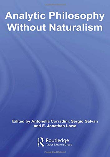9780415349451: Analytic Philosophy Without Naturalism