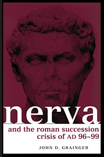 9780415349581: Nerva and the Roman Succession Crisis of AD 96-99