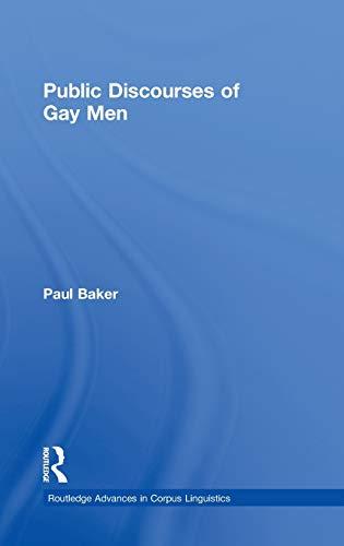 9780415349734: Public Discourses of Gay Men