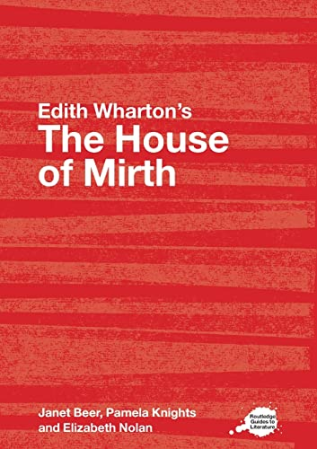 9780415350105: House Of Mirth (Routledge Guides to Literature)