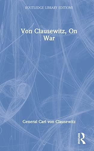 9780415350389: Von Clausewitz, On War