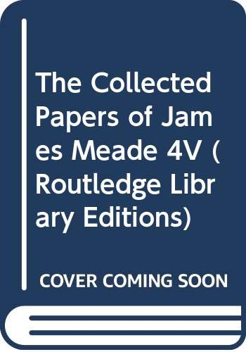 9780415350495: The Collected Papers of James Meade 4V