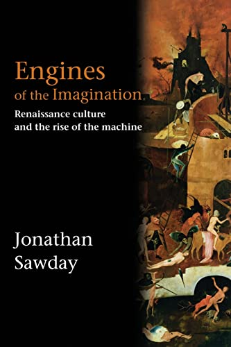 9780415350624: Engines of the Imagination: Renaissance Culture and the Rise of the Machine