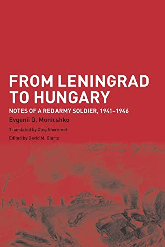 9780415350679: From Leningrad to Hungary: Notes of a Red Army Soldier, 1941-1946