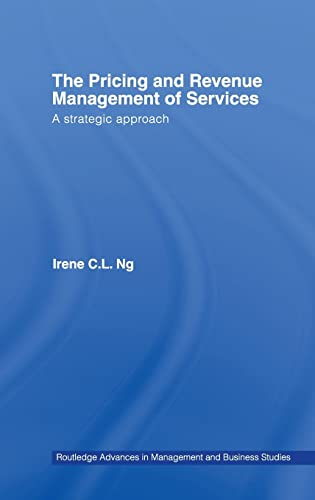 9780415350778: The Pricing and Revenue Management of Services: A Strategic Approach (Routledge Advances in Management and Business Studies)