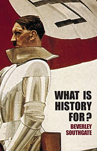 9780415350990: What is History For?