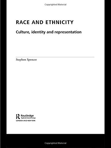 9780415351249: Race and Ethnicity: Culture, Identity and Representation
