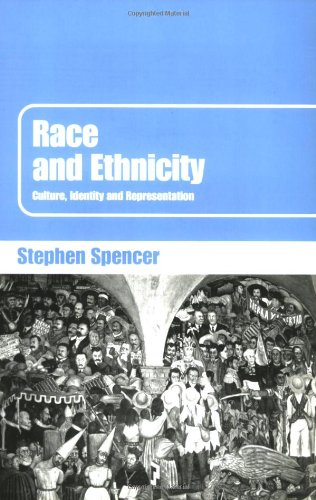 9780415351256: Race and Ethnicity: Culture, Identity and Representation
