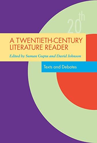 9780415351706: A Twentieth-Century Literature Reader: Texts and Debates (Twentieth-Century Literature: Texts and Debates)