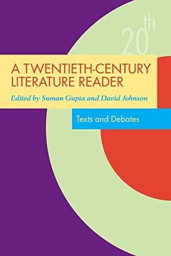 9780415351713: A Twentieth-Century Literature Reader: Texts and Debates (Twentieth-Century Literature: Texts and Debates)
