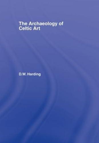9780415351775: Archaeology of Celtic Art