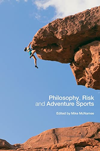 9780415351850: Philosophy, Risk and Adventure Sports