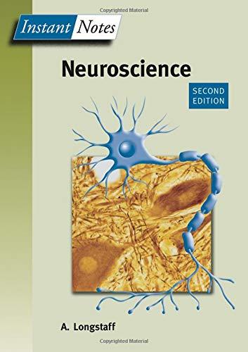 BIOS Instant Notes in Neuroscience: Alan Longstaff