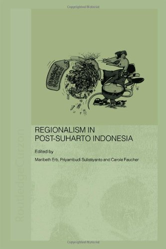 9780415352000: Regionalism in Post-Suharto Indonesia (Routledge Contemporary Southeast Asia Series)