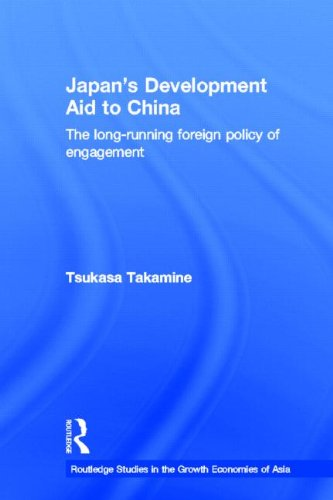 9780415352031: Japan's Development Aid to China: The Long-Running Foreign Policy of Engagement (Routledge Studies in the Growth Economies of Asia) (Volume 42)