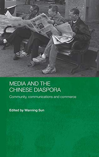 9780415352048: Media and the Chinese Diaspora: Community, Communications and Commerce (Media, Culture and Social Change in Asia Series)